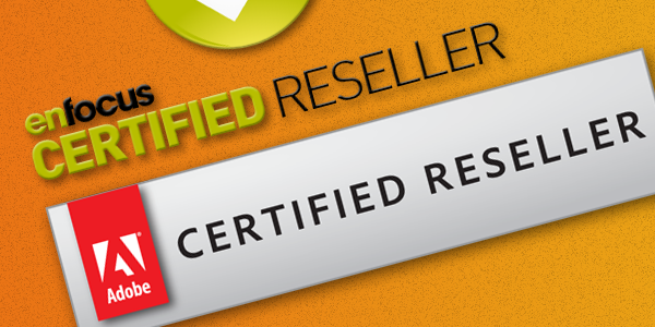 Adobe & Enfocus Reseller Certification